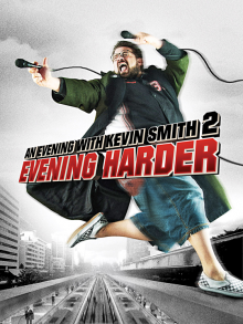 An Evening with Kevin Smith Evening Harder movie poster